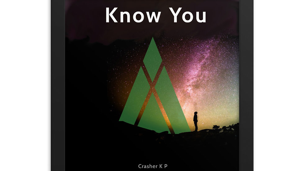 Crasher KP - Know You Frame Poster