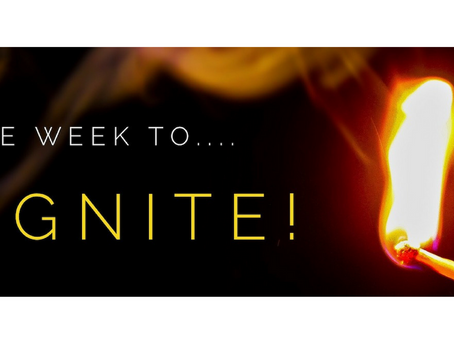 Time to Ignite Your Life..
