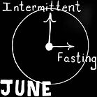 June Intermittent Fasting.jpg