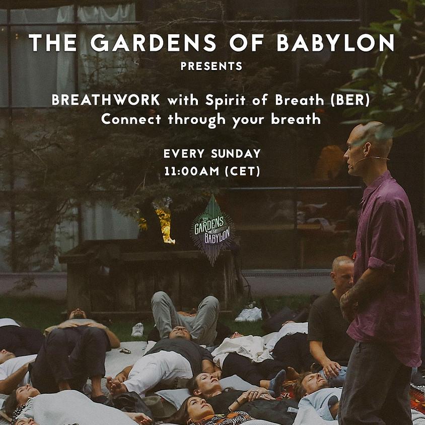 26.04 Spirit of Breath with The Gardens of Babylon