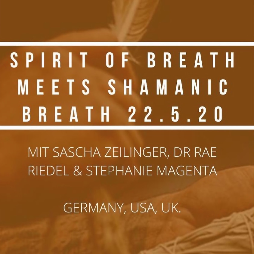22.05 Spirit of Breath meets Shamanic Breath