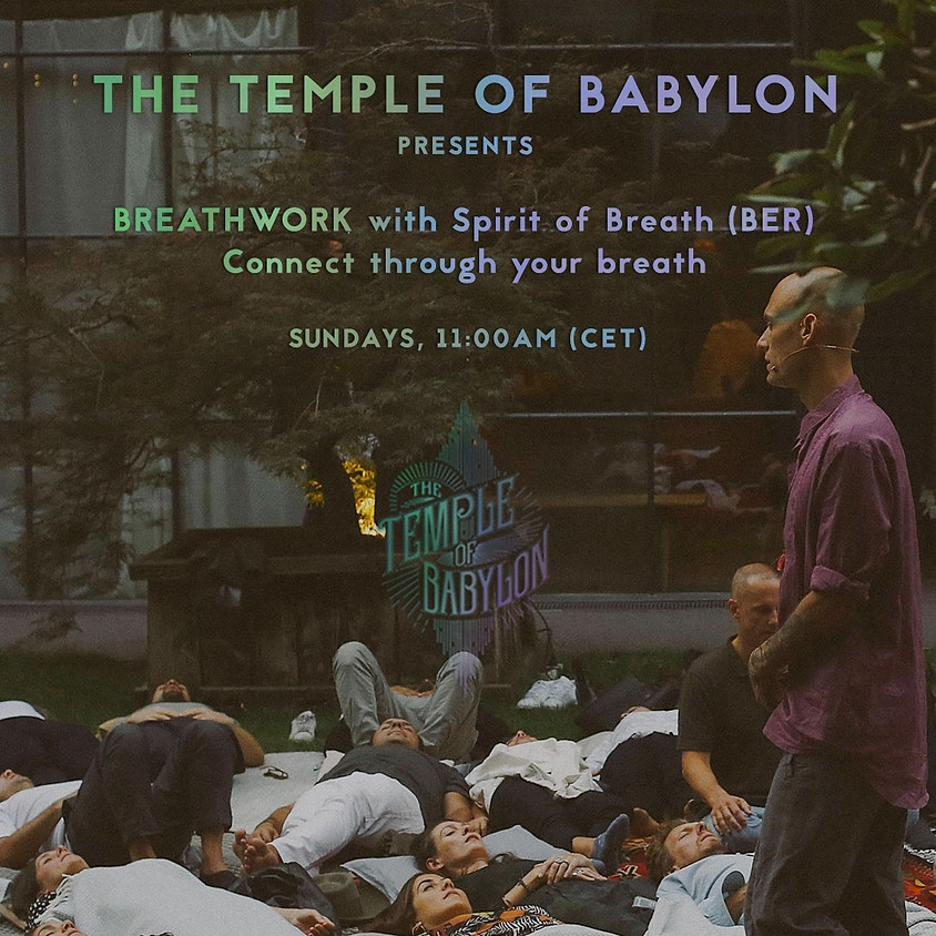 17.05 Spirit of Breath with The Temple of Babylon