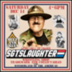 Sgt. Slaughter is coming to San Antonio for a meet and greet on Saturday, Dec. 14.