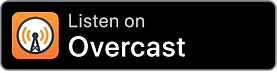 Listen on Overcast Badge