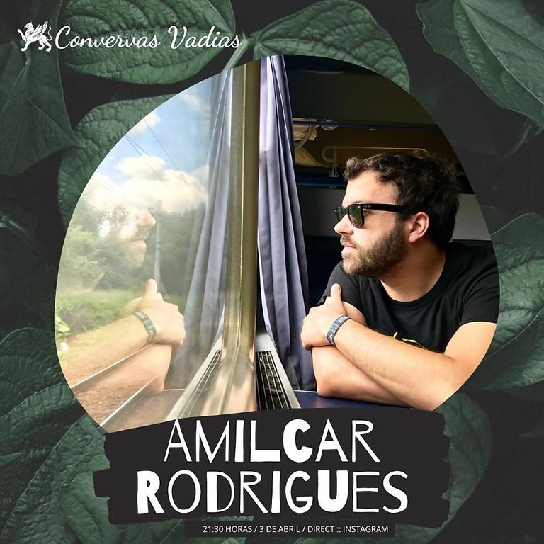 Conversas Vadias com Amílcar Rodrigues