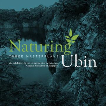Naturing Ubin