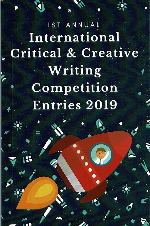 International Critical & Creative Writing Competition Entries 2019