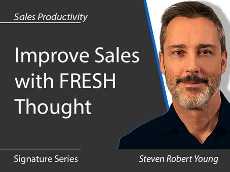 Improve Sales with FRESH Thought
