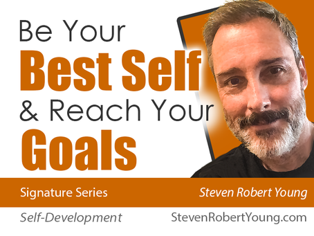 Be Your Best Self & Reach Your Goals