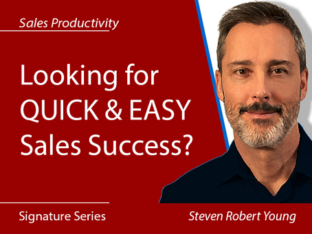 Sales Success: QUICK & EASY (NOT)