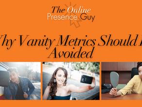 Why vanity metrics should be avoided