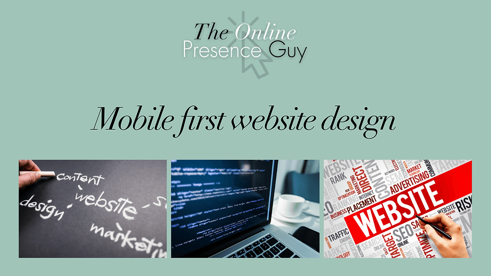 Why mobile first website design is important. Web design. Website designer. Affordable website. Pay monthly websites. The Online Presence Guy. United Kingdom. Cambridge. Newmarket. Haverhill. Social media manager.
