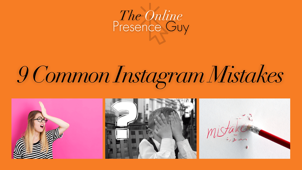 9 common Instagram mistakes. Social media. Social media tips. Instagram tips. Small business tips. Small business owner. Instagram for business. Instagram for business owners. Business mentor. Social media manager. Cambridge. Haverhill.