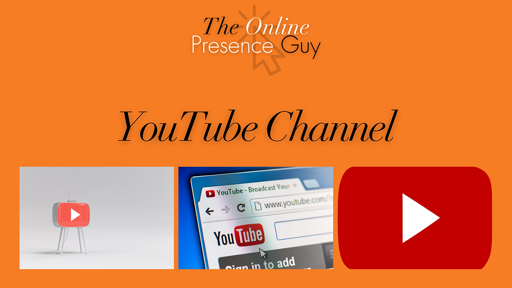 The Online Presence Guy. Web design. Website design. Website Designer. Social Media Manager. Social Media Management. YouTube.