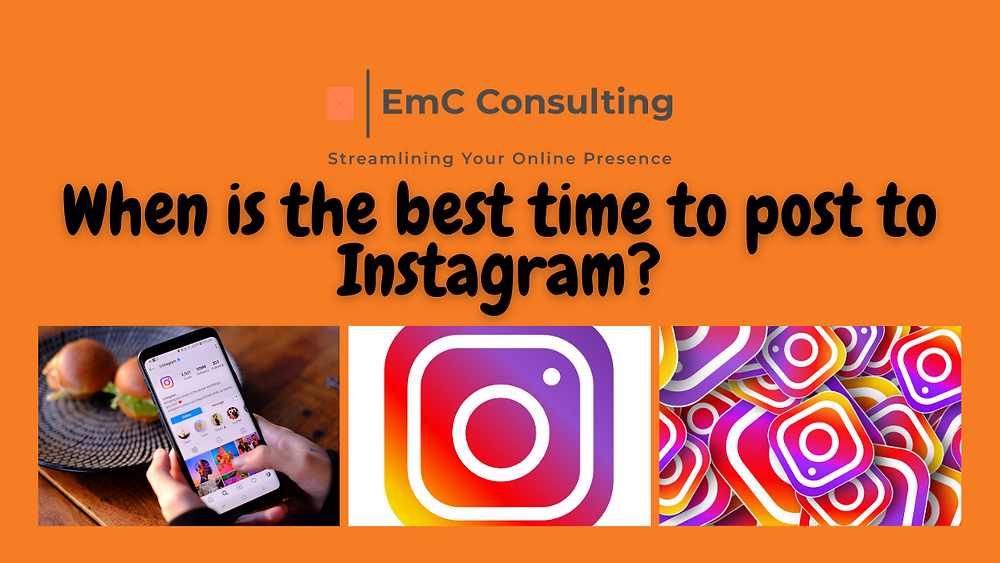 social media. social media tips. social media manager. blog. blogger. instagram. best time to post to post to instagram. EmC Consulting.
