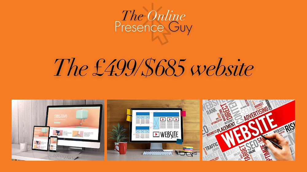 The £499 website deal. The Online Presence Guy. Web Design. Website Designer. Web developer. Wix Wesbites. Affordable websites. Website guarantee. Social Media Manager. Digital Marketing. London. Cambridge. United Kingdom