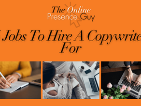 5 Jobs You Should Hire A Copywriter For