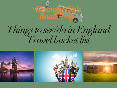 England Bucket List - Things to see in England