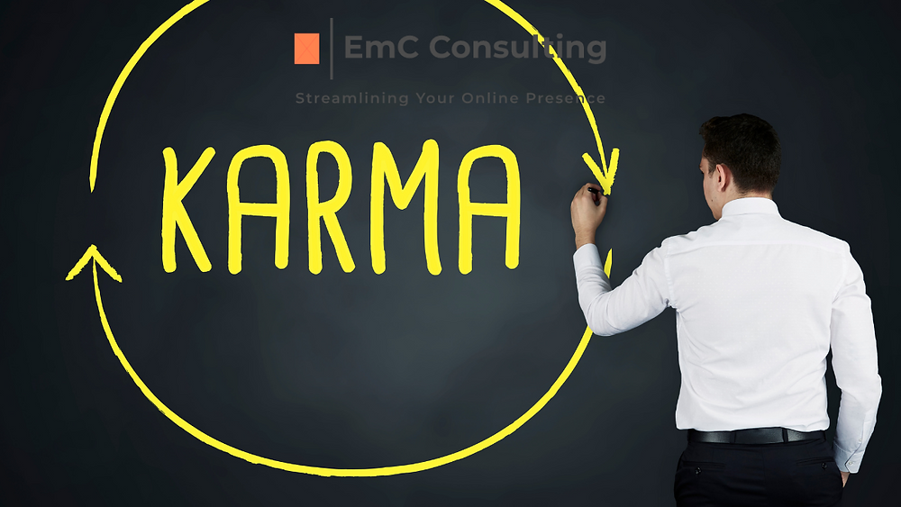 Being kind is good for your karma. Business support. Facebook Group. Business advice. Social media. Marketing. Online marketing. Online business. Instagram. Facebook. Twitter. LinkedIn TikTok. Business. Support. EmC Consulting.