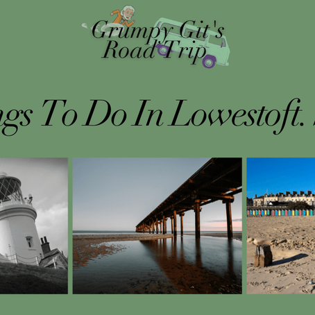 20 Things To Do In Lowestoft, Suffolk, England