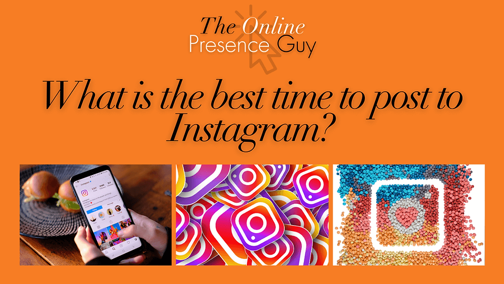 What is the best time to post to Instagram? When is the best time to post to Instagram? Web Design. Website designer. Social media manager. Digital marketing. The Online Presence Guy. Cambridge. London. United Kingdom
