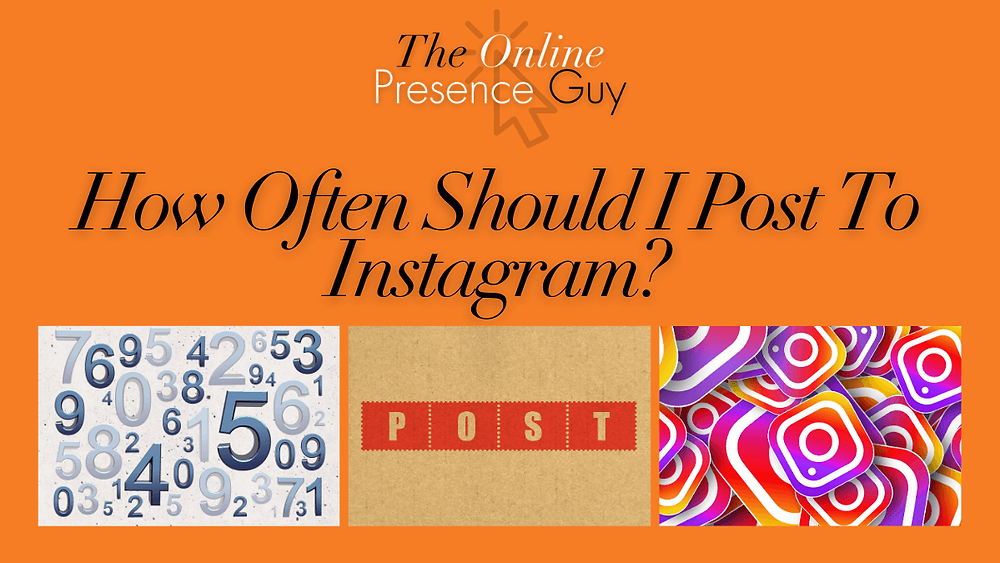 How often should I post to instagram. Social media. Social media manager. Business support. Business mentor. Business Trainer. When to post. Best time to post to Instagram. The Online Presence Guy