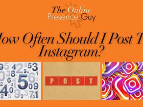 How often should I post to Instagram? - 2021