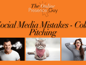 Social Media Mistakes - Cold Pitching