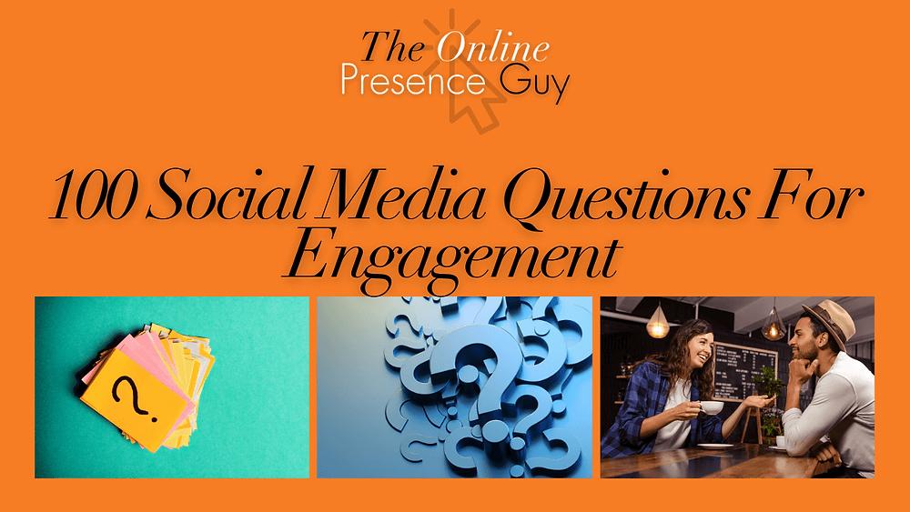 100 social media questions. Social media marketing. social media conversation starters. instagram. facebook. linkedin. twitter. tiktok. snapchat. whatsapp. conversation. talk. engagement. increase engagement.