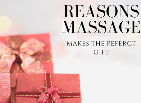 4 Reasons Why Massage Makes The Best Gift