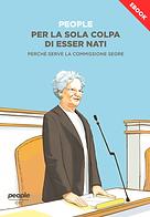 cover ebook Per La Sola Colpa Di Essere