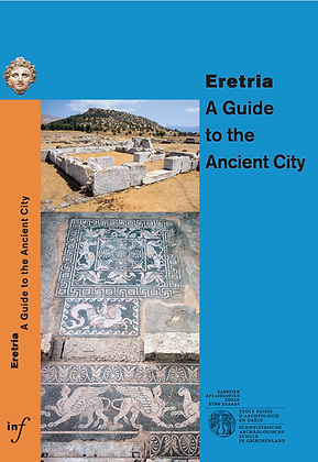 ERETRIA | A GUIDE TO THE ANCIENT CITY