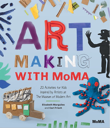 Art Making with MoMA: 20 Activities for Kids Inspired by Artists at MoMA