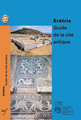 ERETRIΕ | GUIDE DE LA CITE ANTIQUE (french edition)