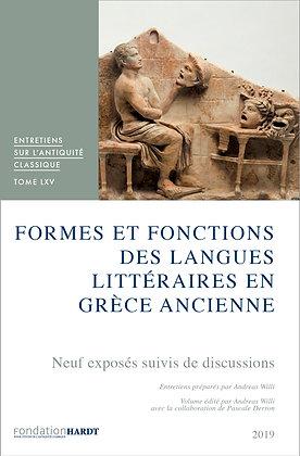 VOL. 65 FORMES ET FONCTIONS DES LANGUES LITTÉRAIRES EN GRÈCE ANCIENNE