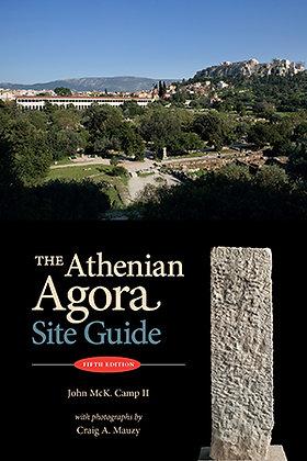 THE ATHENIAN AGORA: SITE GUIDE