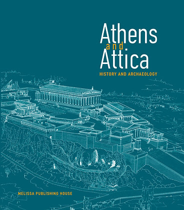 ATHENS AND ATTICA,  HISTORY AND ARCHAEOLOGY