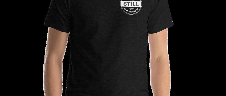 Be Still Printed Unisex T-Shirt (Dark Colours)