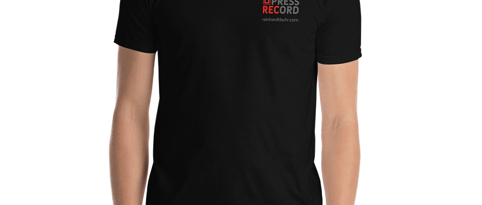 Just Press Record PRINTED T-shirt (Unisex)