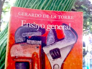 Ensayo general, Gerardo de la Torre