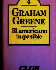 El americano impasible, Graham Greene