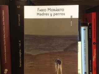 Madres y perros, Fabio Morábito