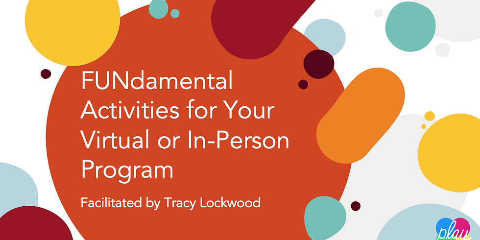 FUNdamental Activities for Your Virtual or In-Person Program
