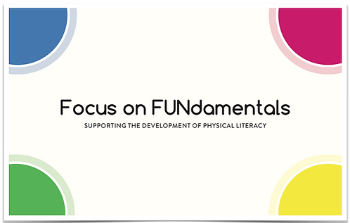 Focus on FUNdamentals (E-Book): Supporting the Development of Physical Literacy