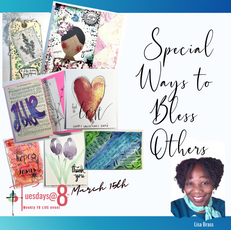 Special Ways to Bless Others- Lisa Brass