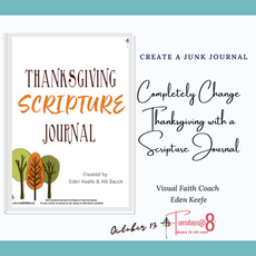 Completely Change Thanksgiving with a Scripture Journal