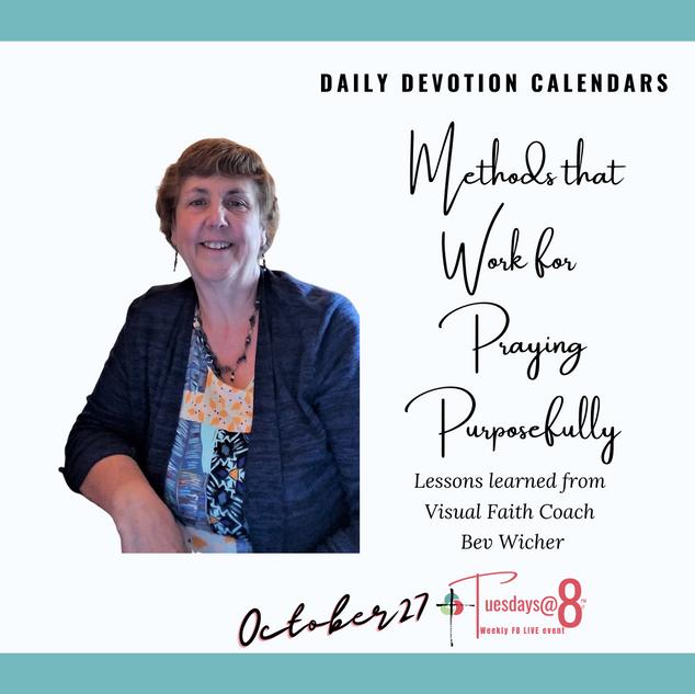 Methods that Work for Praying Purposefully