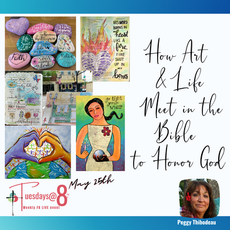 How Art & Life Meet in the Bible to Honor God