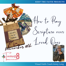 How to Pray Scripture over Loved Ones