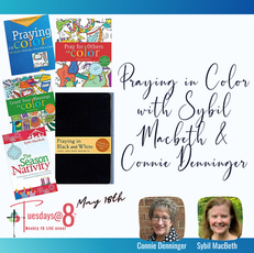 Praying in Color with Sybil MacBeth & Connie Denninger
